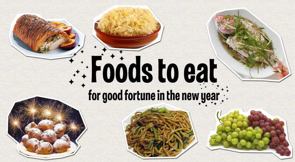 Foods to eat in the new year for good fortune